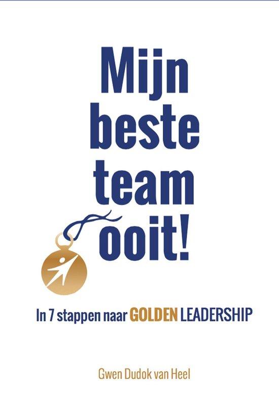 Mijn beste team ooit! - Gwen Dudok van Heel |