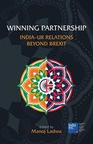 Winning Partnership: India-UK Relations Beyond Brexit
