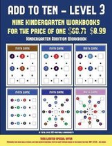 Kindergarten Addition Workbook (Add to Ten - Level 3)