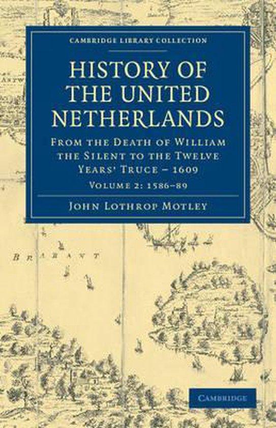 Boek cover History of the United Netherlands van John Lothrop Motley (Paperback)
