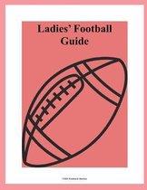 Ladies' Football Guide