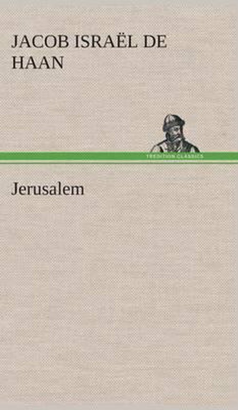 Jerusalem - Jacob Israel de Haan  