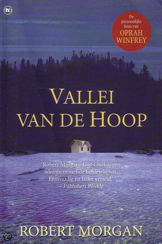 Vallei Van De Hoop - Robert Morgan |