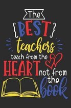 Best Teachers Teach From the Heart