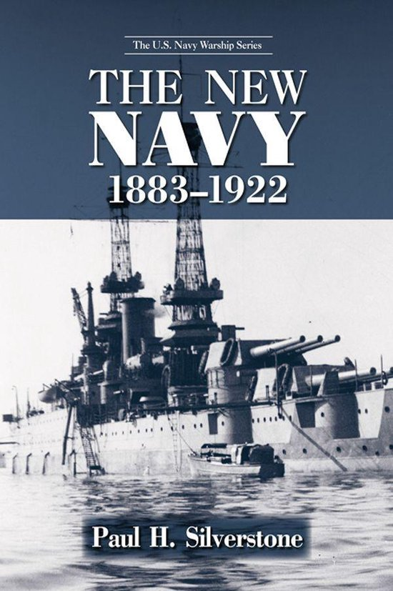 The New Navy, 1883–1922