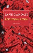 Boek cover Een trouwe vrouw van Jane Gardam