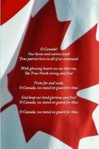 Canadian National Anthem Journal - O Canada in English and French (Front and Back)