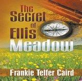 The Secret of Ellis Meadow