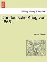Der Deutsche Krieg Von 1866. 1 Band