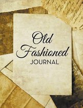 Old Fashioned Journal