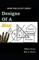 Designs of A Man