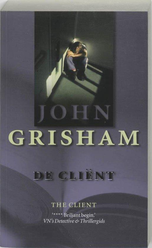 De cliënt - John Grisham | Readingchampions.org.uk