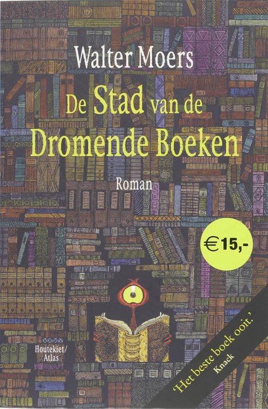 De Stad Van De Dromende Boeken - Walter Moers |