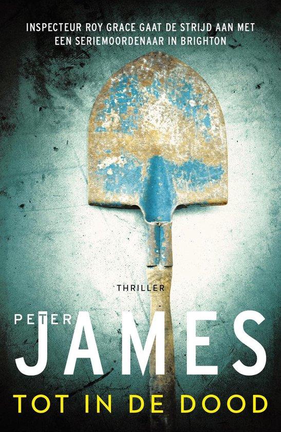 Roy Grace 11 - Tot in de dood - Peter James |