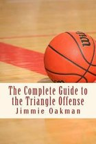The Complete Guide to the Triangle Offense