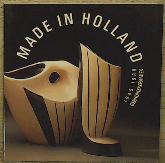 Made in holland ned. ed. - Bogaers |