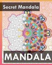 Secret Mandala (Best Adult Coloring Book for Mindful Meditation)