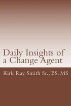 Daily Insights of a Change Agent