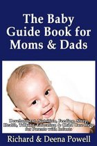 The Baby Guide Book for Moms & Dads