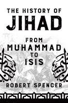 Boek cover The History of Jihad van Robert Spencer (Hardcover)