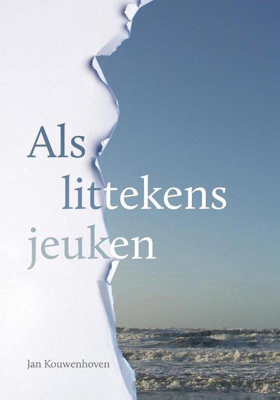 Als littekens jeuken - Jan Kouwenhoven |