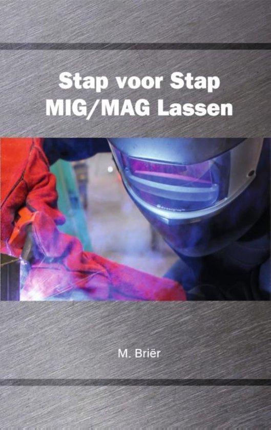Stap voor stap mig/mag lassen - M. Briër | Fthsonline.com