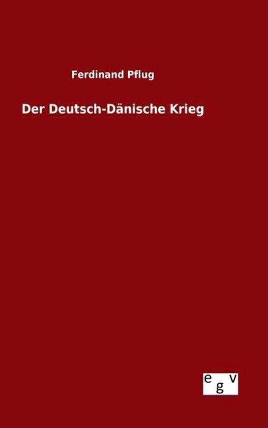 Der Deutsch-D nische Krieg