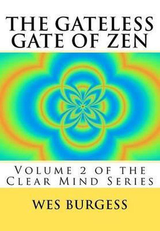 The Gateless Gate of Zen