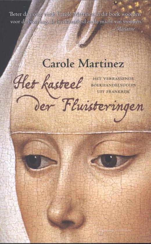 Het kasteel der fluisteringen - Carole Martinez  