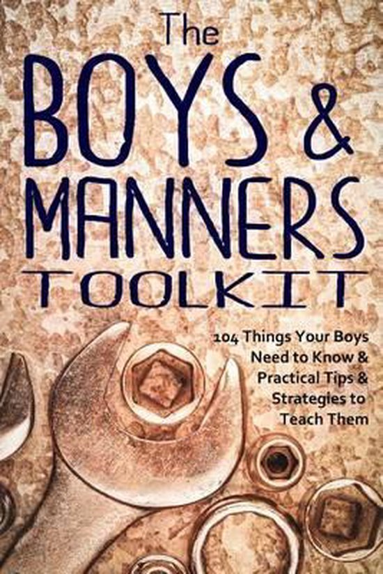 The Boys and Manners Toolkit