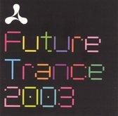 Cream Future Trance 2003