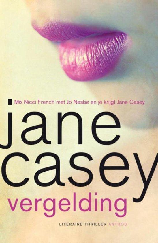 Vergelding - Jane Casey |