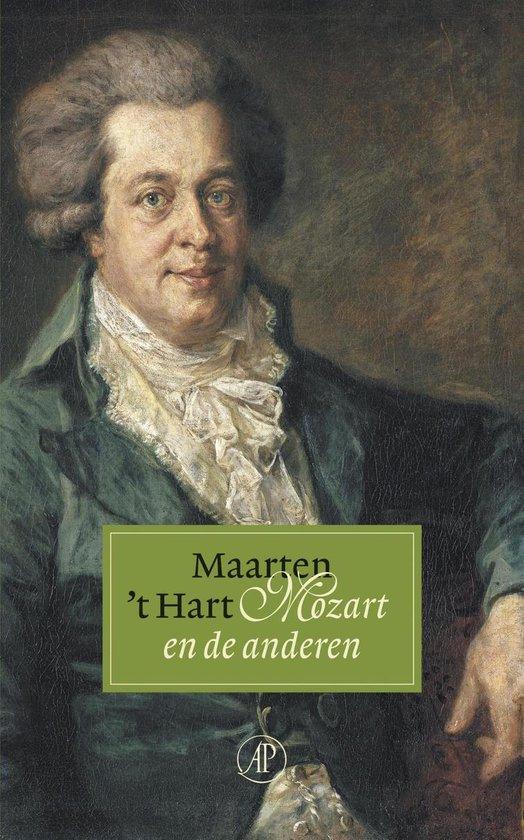 Mozart en de anderen - Maarten 't Hart |