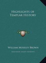 Highlights of Templar History
