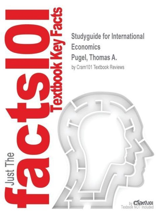 Boek cover Studyguide for International Economics by Pugel, Thomas A., ISBN 9781259621697 van Cram101 Textbook Reviews (Paperback)
