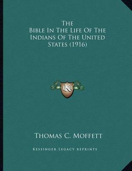 The Bible in the Life of the Indians of the United States (1916)