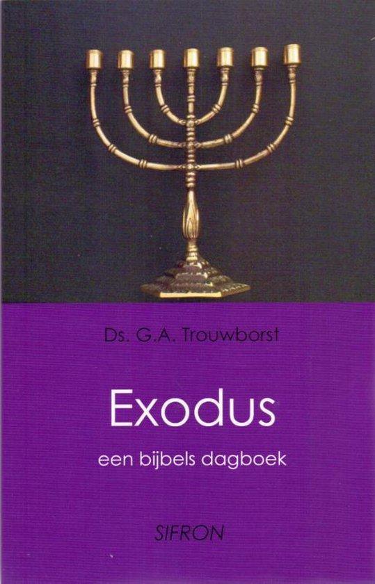 Bijbelse dagboeken 2 - Exodus - G.A. Trouwborst |