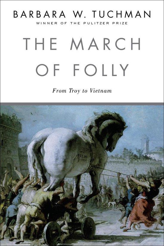Boek cover The March of Folly van Barbara W. Tuchman (Paperback)