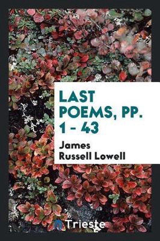 Last Poems, Pp. 1 - 43