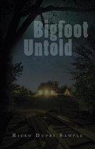 Bigfoot Untold