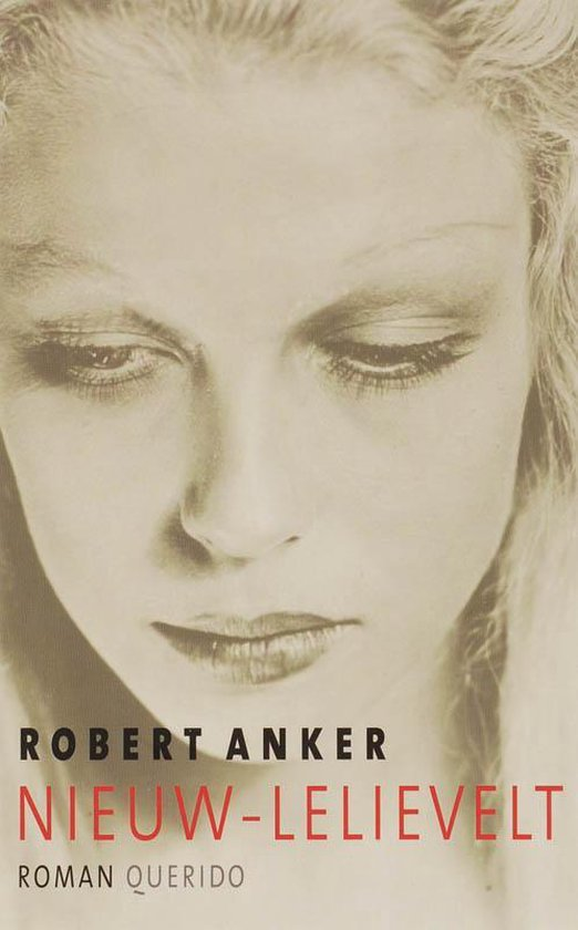 Nieuw-Lelievelt - Robert Anker  