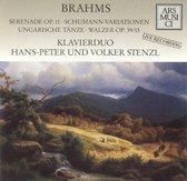 Brahms: Serenade, Op. 11; Schumann-Variationen; Ungarische Tänze; Walzer, Op. 39/15