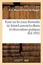 Essai sur les eaux thermales de Saint-Laurent-les-Bains et observations pratiques
