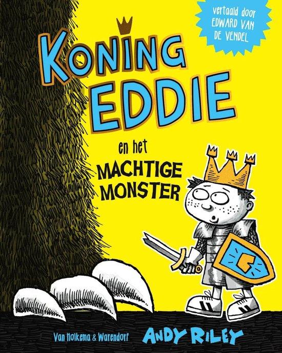 Koning Eddie 2 - Koning Eddie en het machtige monster - Andy Riley  