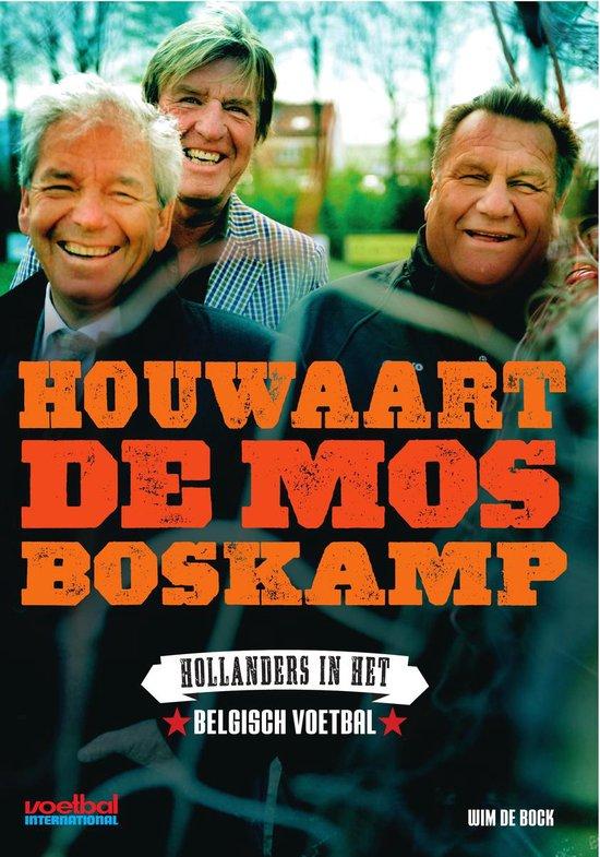 Cover van het boek 'Houwaart de Mos Boskamp'