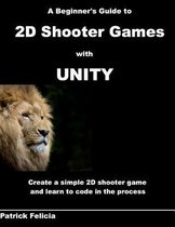 A Beginner's Guide to 2D Shooter Games with Unity