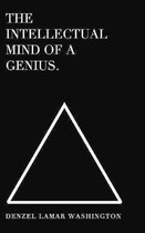 The Intellectual Mind Of A Genius