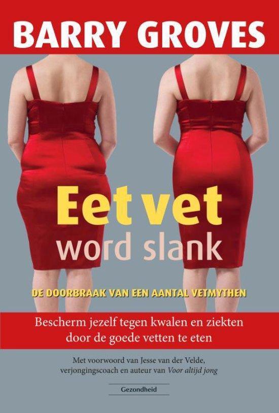Eet vet word slank - Barry Groves pdf epub