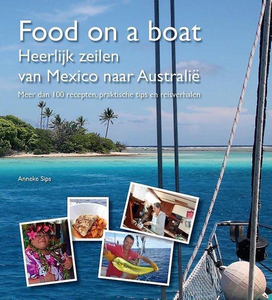 Food on a boat - Anneke Sips | Fthsonline.com