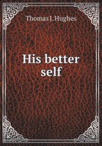 His Better Self
